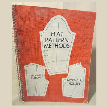 Second Edition Vintage 1965 Spiral Bound Book,  Flat Pattern Methods by Norma R. Hollen, Sewing, Reference Book, Collectible, Rare Book