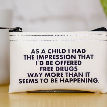Free Drugs... Stash Pouch.