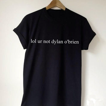 lol ur not dylan o'brien Women's Casual Black T-Shirt