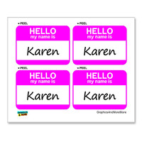 Karen Hello My Name Is - Sheet of 4 Stickers
