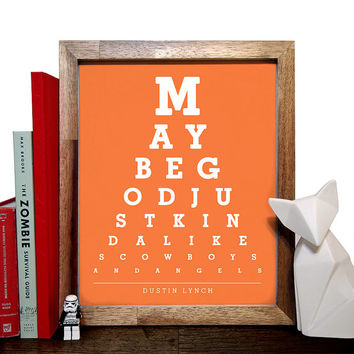 Dustin Lynch, Maybe God Just Kinda Likes Cowboys & Angels, Eye Chart, 8 x 10 Giclee Art Print, Buy 3 Get 1 Free