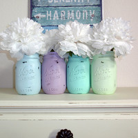 4- Hand Painted Pint Mason Jar Flower Vases-Pastels Collection One-Country Decor-Cottage Chic-Shabby Chic-French Chic