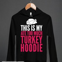 Too Much Turkey-Unisex Black Hoodie