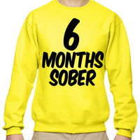 6 Months Sober Crewneck Sweatshirt Baby Shower Gift Gifts Ideas Pregnant Pregnancy Maternity Women's Gym Workout Fitness Funny Muscle Six