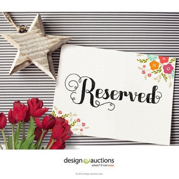 Reserved sign wedding signs design floral wedding invite design wedding signage wedding reception design wedding monogram DIY wedding design