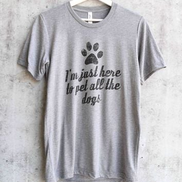 distracted - I'm just here to pet all the dogs - unisex graphic tee - heather grey