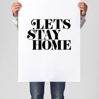 "Digital Download Motivational Print ""Lets Stay Home"" Typography Poster Inspirational Quote Word Art Wall Decor Scandinavian Art Housewares"
