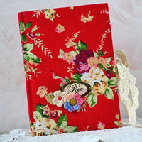 A6 notebook floral Handmade journal Red flowers notebook Old paper journal Womens diary with floral pattern fabric Notebook red journal rose
