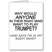 Right Mind Trumpet Greeting Card