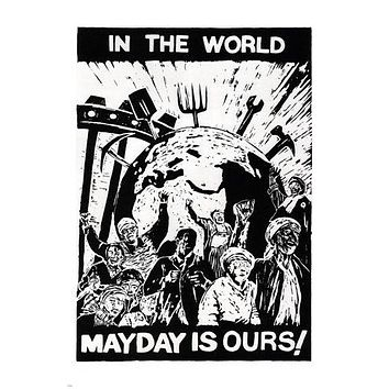 in the WORLD MAY DAY is OURS political poster SOUTH AFRICA 1989 24X36 HOT!