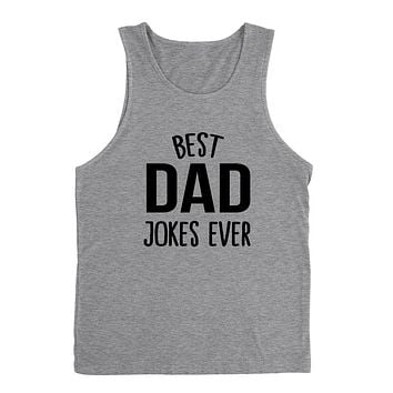 Best dad jokes ever funny gift for dad father Father's Day birthday Christmas graphic Tank Top