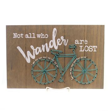 Home Decor Not All Who Wander Are Lost Sign / Plaque