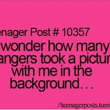 Teenager Post #10357
