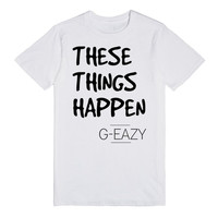 These Things Happen G-Eazy