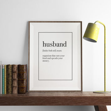 HUSBAND Definition Print | Funny Wall Art | Art Printable | Printable Wall Art | PDF Download | Funny Art