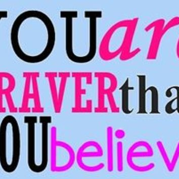 """You are braver than you believe fridge magnets 2.5""""x3.5"""" Positive Quote magnets"""