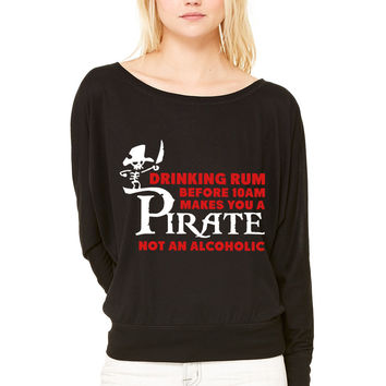 Drinking rum before 10am like a pirate WOMEN'S FLOWY LONG SLEEVE OFF SHOULDER TEE
