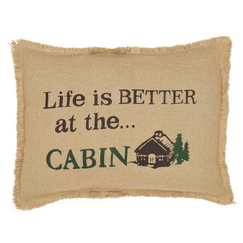 Life is Better at the Cabin Pillow
