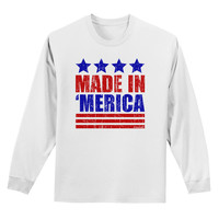 Made in Merica - Stars and Stripes Color Design Adult Long Sleeve Shirt