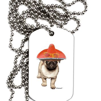 Pug Dog with Pink Sombrero Adult Dog Tag Chain Necklace by TooLoud