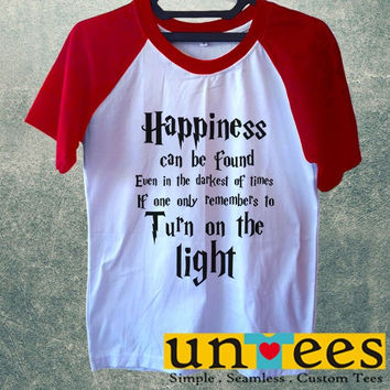 Women's Short Sleeve Raglan Baseball T-shirt - Harry Potter Quotes Happiness Can be Found Even in The Darkest of Times If One Remembers design