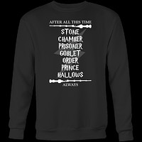 Harry Potter - After all this time , always - unisex sweatshirt t shirt - TL00967SW