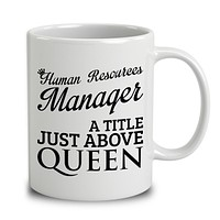 Human Resources Manager A Title Just Above Queen