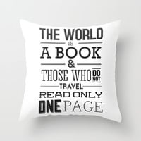 The World Is A Book Throw Pillow by Inprintmagazine