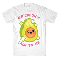 AVOCADON'T TALK TO ME TEE