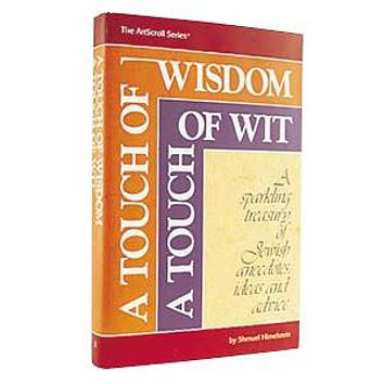 Touch of wisdom, touch of wit (hard cover)