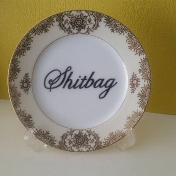 Shi/tbag Vintage Plate Rude Swear Display Cake Biscuit Plate rude floral shabby chic Hand Painted Insulting/Joke funny swear gift mature