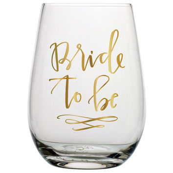 "SLANT COLLECTIONS STEMLESS WINE GLASS ""BRIDE TO BE"""