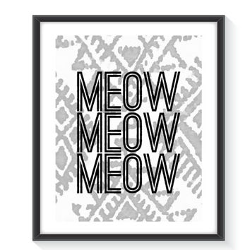 Meow Print Wall Decor - Instant Download