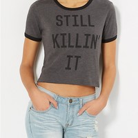 Still Killin' It Cropped Ringer Tee