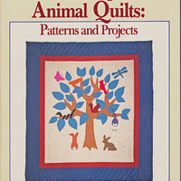 Book: Making Animal Quilts - Patterns and Projects.Soltow