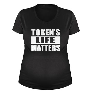 Token's Life Matters Funny  Maternity Pregnancy Scoop Neck T-Shirt