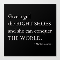 Canvas Gallery Wrap - Give a Girl The Right Shoes - Quotes - Typography - Marilyn Monroe - Home Decor - Wall Decor - Housewares