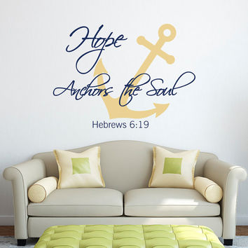 Wall Decal Hope Anchors The Soul Hebrews 6:19 Quote- Anchor Bible Verses Wall Decal Vinyl Lettering Living Room Bedroom Wall Art Decor Q157