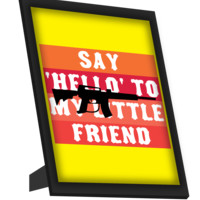 Say Hello To My Little Friend  Scarface Framed Art