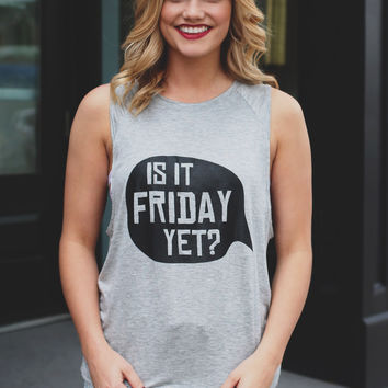 Is It Friday Yet Top