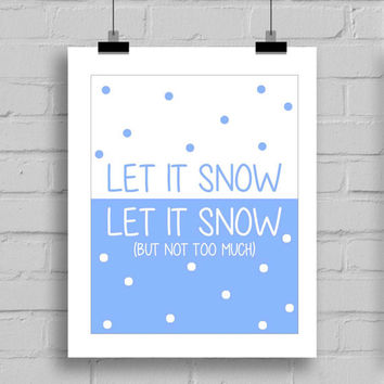 Let It Snow Word Art Wall Art Print, Winter Christmas Themed Wall Art Print, Winter Home Decor Wall Art JPG/PDF (8x10 Inches)
