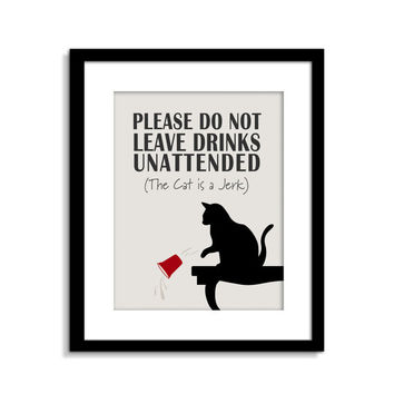 Cat is a JERK - Cat Sign - Funny Cat Wall Art - Cat Decor - Cat Poster - Cat Quote