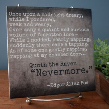 The Raven - Edgar Allan Poe quote tile. Quoth the Raven, Nevermore.  Perfect Fall, Halloween Decor.