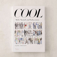 Cool: Style, Sound, and Subversion By Greg Foley | Urban Outfitters
