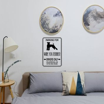 Parking for Wire Fox Terrier Owners Only Sign Vinyl Wall Decal - Removable (Indoor)