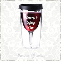 Mother's Day MOM Mommy's Sippy Cup || 10 oz. Vino2Go Tumbler