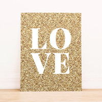 Gold Glitter Love PRINTABLE ART Dorm Decor Apartment Art Office Art Nautical Art