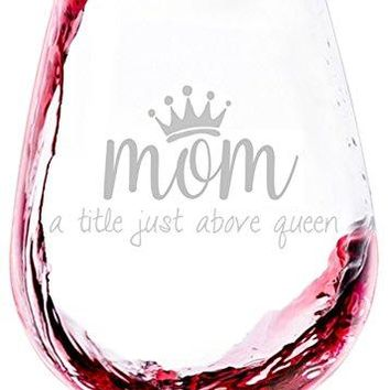 MomQueen Wine Glass  Best Birthday Gifts For Mom Women  Unique Mothers Day Gift Idea From Husband Son Daughter  Fun Novelty Present For a Wife New Parent Friend Adult Sister Her  13 oz
