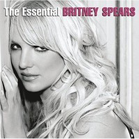 Britney Spears - The Essential Britney Spears