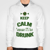 Funny Typography for St. Patrick's Day Hoody by Art4sharing